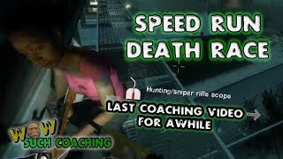 (L4D2) WOW SUCH COACHING: SPEED RUN DEATH RACE