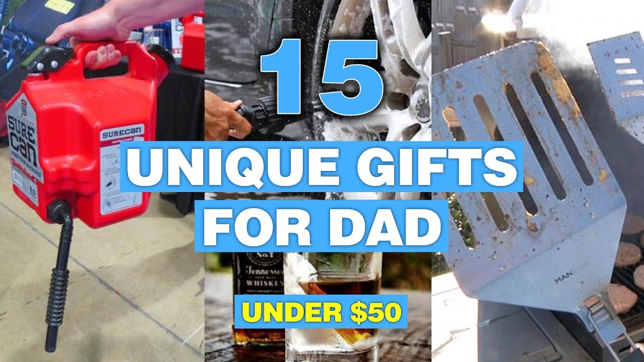 15 Unique Gifts For Dad Under 50 Bucks Youtube