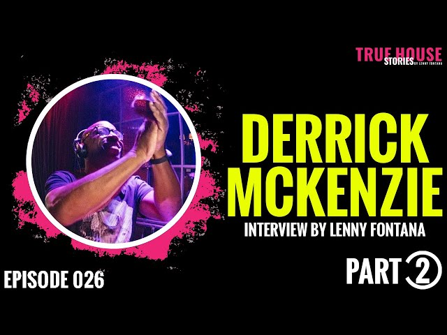 Derrick McKenzie (Jamiroquai) interviewed by Lenny Fontana for True House Stories # 026 Part 2