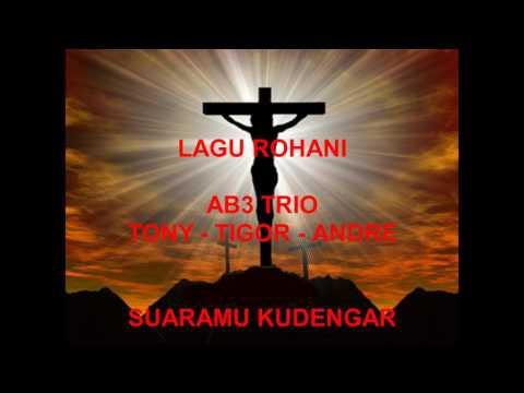Lagu Rohani AB3 Trio