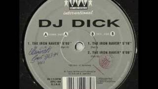 DJ Dick - The Iron Raver (Part III)