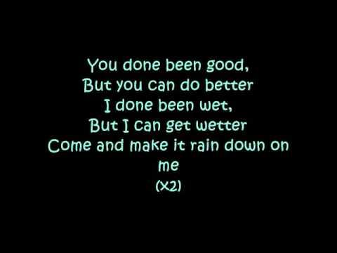 Wetter With Lyrics =p