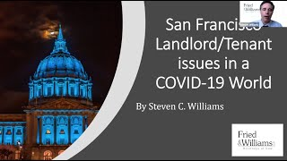 San Francisco Landlord Tenant Issues in a COVID-19 World