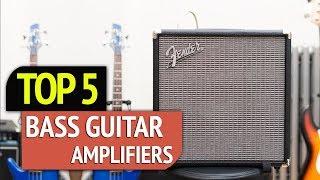 TOP 5: Bass Guitar Amplifiers 2018