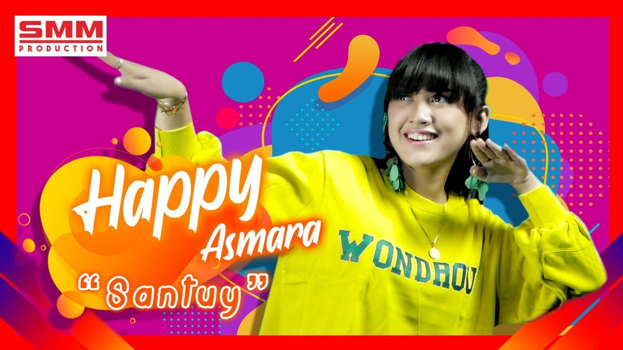 Lirik Lagu Happy Asmara Santuy Music Video Lifeloenet Lyrics