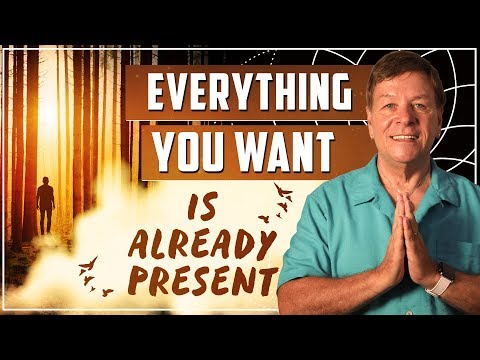 ✅Everything You Want Is Already Present - Law of Attraction