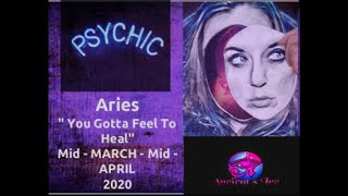 "Aries, ""You Gotta Feel To Heal."""