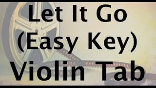 Video Let It Go on the Violin - Easy Key download MP3, 3GP, MP4, WEBM, AVI, FLV Juli 2018