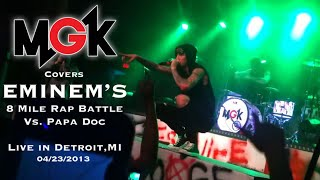 Download MGK covers Eminems 8 Mile rap battle vs Papa Doc, Edge Of Destruction & All We Have live in Detroit MP3 song and Music Video