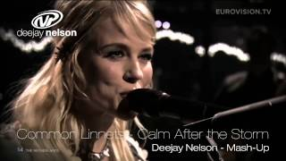 Common Linnets - Calm After the Storm - Deejay Nelson - Mash-Up