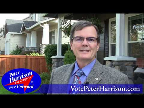Peter Harrison • SW Washington's Best Choice for Congress