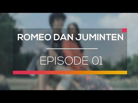 Romeo dan Juminten - Episode 01