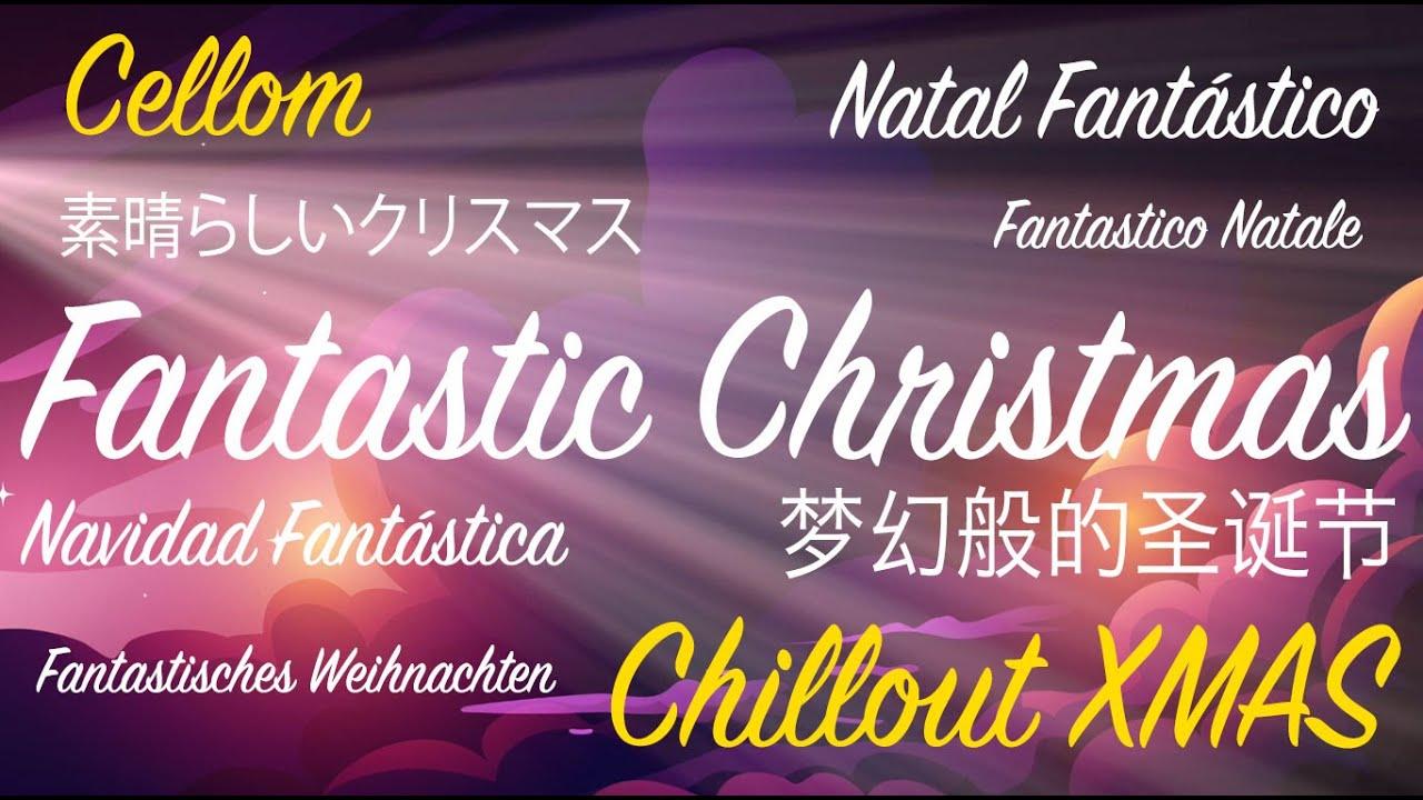 Chillout Xmas Music Fantastic Christmas Best Lofi Christmas Song Youtube