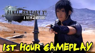 Final Fantasy XV: A New Empire 1st Hour Gameplay Walkthrough -  Build, Defend, Rule!