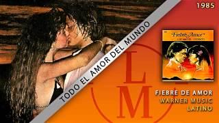 Todo El Amor Del Mundo - Luis Miguel
