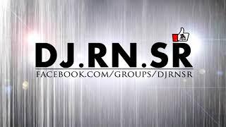 Download lagu DJ RN SR 2015
