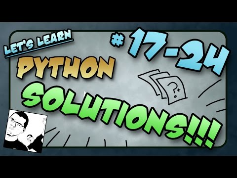 Let's Learn Python SOLUTIONS! #17 - 24