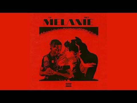 Mef x YT - Melanie (Official Lyric Video)