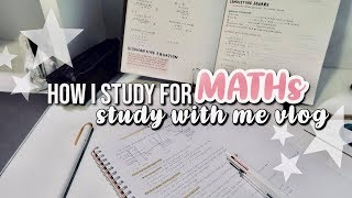 HOW I STUDY FOR MATHS + Study With Me || revisign