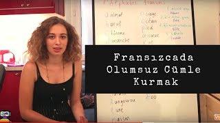Fransızca Dersler 10: La Négation, Fransızcada Olumsuz Cümle Kurmak | Fransızca Öğreniyoruz