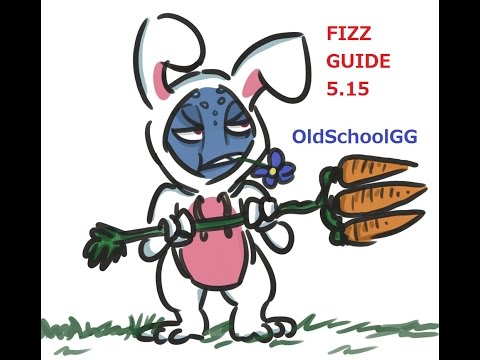 Fizz Guide 5.15 League of Legends