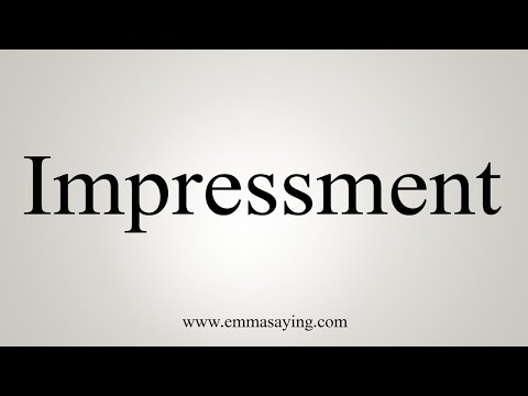 How To Pronounce Impressment