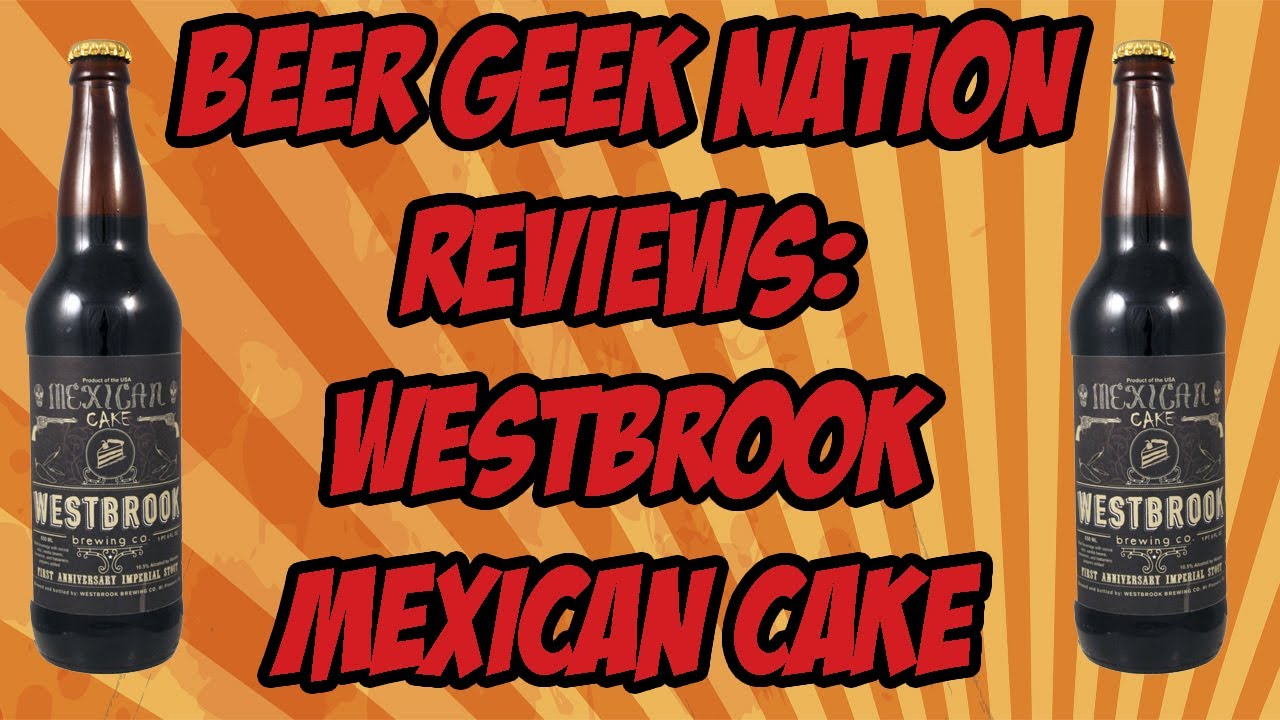 mexican cake beer westbrook mexican cake imperial stout nation 5852