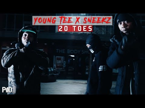 P110 - Young Tee Ft. Sneekz - 10 Toes Remix (20 Toes) [Net Video]