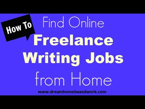 How to Find Online Freelance Writing Jobs from Home