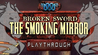 Broken Sword II: The Smoking Mirror (HD PC) Part 1