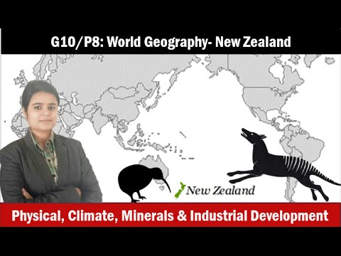G10/P8: World Geography- New Zealand- physiography, climate, economy