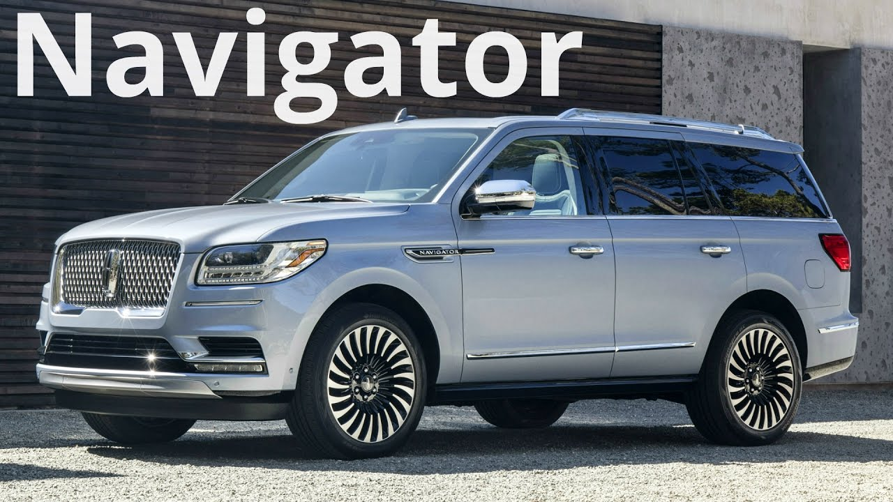 2018 Lincoln Navigator Full Size Suv That Combines Luxury With Advanced Technology