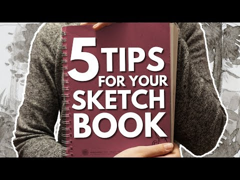 5 Tips for Your Sketchbook + small sketchbook tour