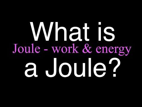 What is a Joule? An Explanation