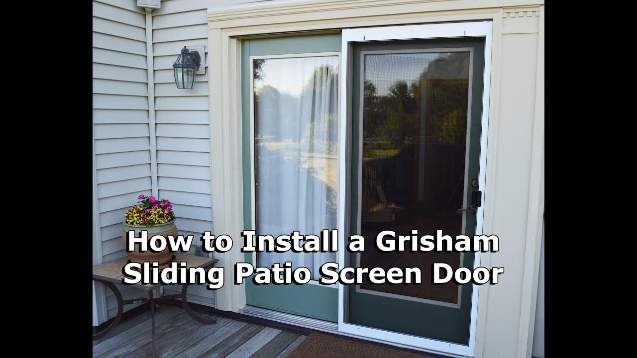 tutorial how to install a grisham sliding patio screen door