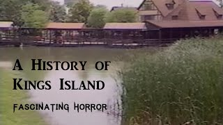 A History of Kings Island (Part One) | Historic Disaster Documentary | Fascinating Horror