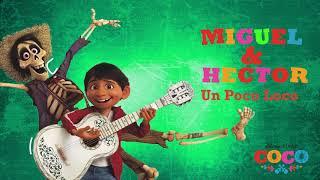 Un Poco Loco  Uzun Versiyon (Disney Pixardan COCOnun Resmi Film Müziği)