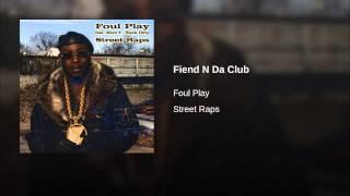 Fiend N Da Club