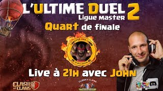 🔴 Quart de finale Ultime duel Master + Tirage au sort Askip   Clash of clans