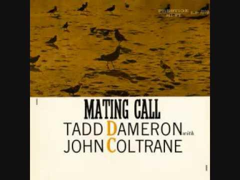 "Tadd DAMERON & John COLTRANE ""Super jet"" (1956)"