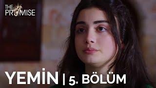 Yemin (The Promise) 5. Bölüm | Season 1 Episode 5