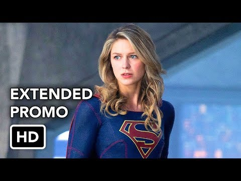 Supergirl 3x22 Extended Promo
