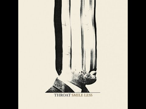 Svart Records  -Throat  -Smile Less -Video Review