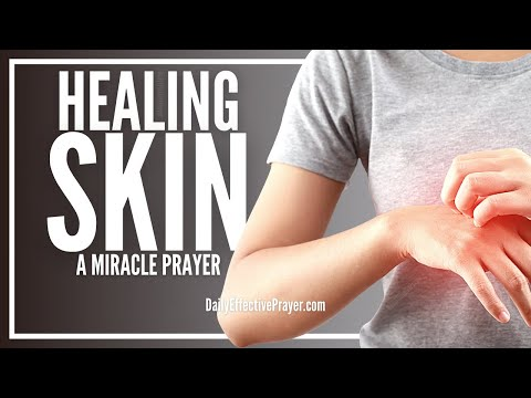 Prayer For Skin Healing - Acne, Allergy, Pimples, Eczema, Disease, All Problems
