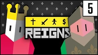 REIGNS Gameplay   HEIR   Let's Play REIGNS [Part 5]
