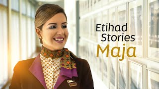 Meet Maja | Etihad Airways Stories