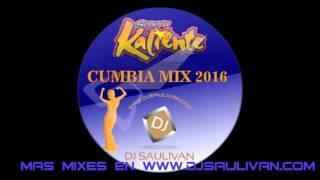 SONORA KALIENTE MIX 2016- DJ SAULIVAN
