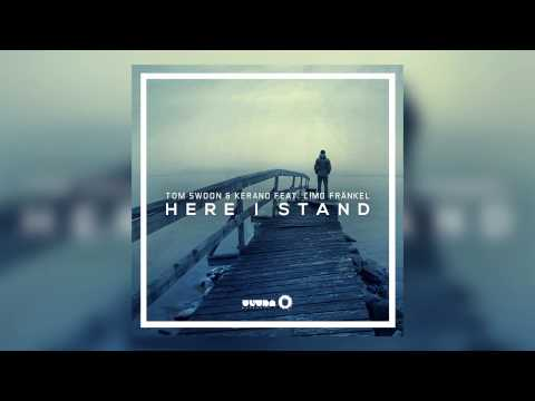 Tom Swoon & Kerano Feat. Cimo Fränkel - Here I Stand (Cover Art)