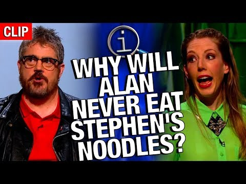 QI   Why Will Alan Never Eat Stephen's Noodles?