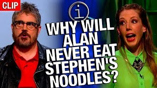 QI | Why Will Alan Never Eat Stephen's Noodles?
